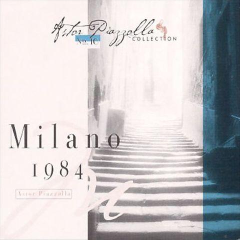 Astor Piazzolla - Milano 1984 (Apc)