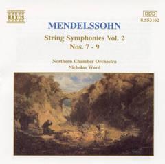 Nicholas Ward - Mendelssohn: String Symphonies Vol. 2, Nos. 7-9