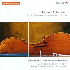 Benedict Klöckner - Schumann: Cello Concerto in A minor, Op. 129