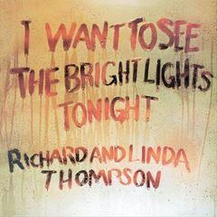 Linda Thompson - I Want to See the Bright Lights Tonight [Bonus Tracks]
