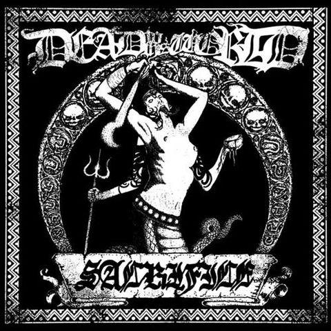 Dead to This World - Sacrifice