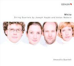 Amaryllis Quartett - White: String Quartets by Joseph Haydn and Anton Webern