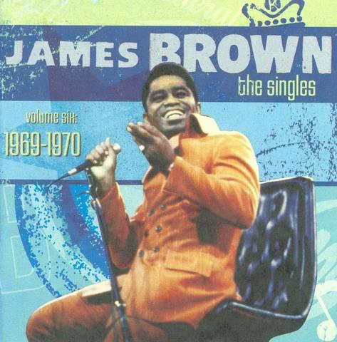 James Brown - Singles, Vol. 6: 1969-1970