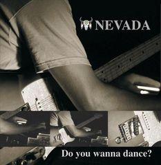 Nevada - Do You Wanna Dance?