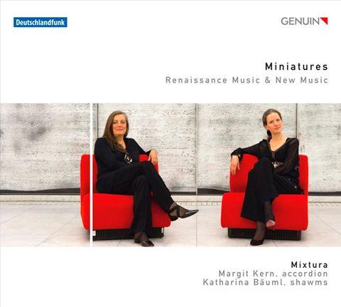 Mixtura - Miniatures: Renaissance Music & New Music