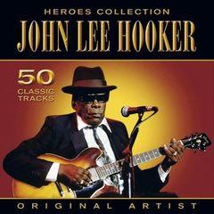 John Lee Hooker - Heroes