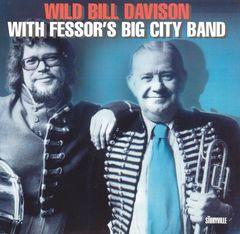 Wild Bill Davison - With Fessor's Big City Band