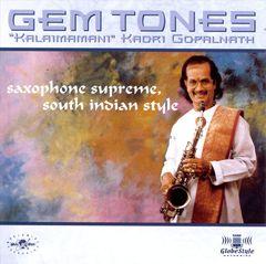 Kadri Gopalnath - Gem Tones