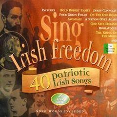 VARIOUS ARTISTS - Sing Irish Freedom