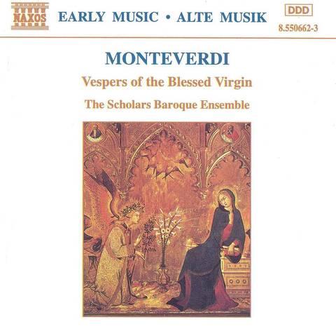 Scholars Baroque Ensemble - Monteverdi: Vespers of the Blessed Virgin