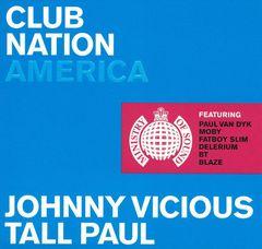 Johnny Vicious - Club Nation America