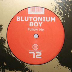 Blutonium Boy - Follow Me