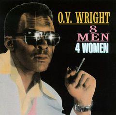 O.V. Wright - 8 Men, 4 Women