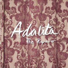 Adalita - The Repairer