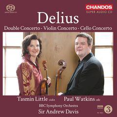 BBC Symphony Orchestra - Delius: Double Concerto; Violin Concerto; Cello Concerto