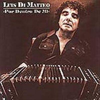Luis Di Matteo - Por Dentro de Mi