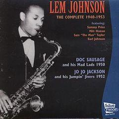 Lem Johnson - Complete 1940-1953