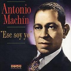 Antonio Machín - Ese Soy Yo