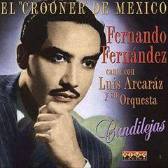 Fernando Fernandez - Crooner de Mexico