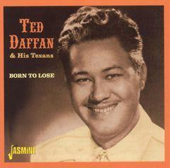 Ted Daffan - Born to Lose