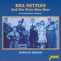 Bill Nettles - Hadacol Boogie