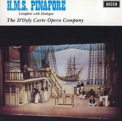 D'Oyly Carte Opera Company - Gilbert & Sullivan: H.M.S. Pinafore
