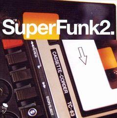 VARIOUS ARTISTS - SuperFunk, Vol. 2