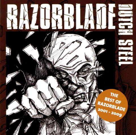 Razorblade - Dutch Steel: The Best of Razorblade