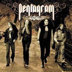 Pentagram - First Daze Here Too: The Vintage Collection
