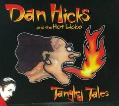 Dan Hicks - Tangled Tales