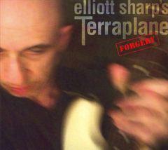 Elliott Sharp - Forgery
