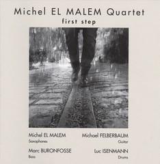 Michael el Malam - First Step