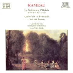 Mary Terey-Smith - Rameau: La Naissance d'Osiris; Abaris ou les Boréades (Suites for Orchestra)