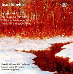 William Boughton - Sibelius: Symphony No. 2; En Saga; Finlandia; Pelléas et Mélisande Suite; Works for String Orchestra