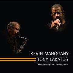 Tony Lakatos - The Coltrane Hartman Fantasy, Vol. 1