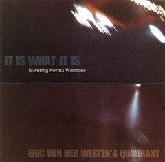 Eric Van Der Westen - It Is What It Is