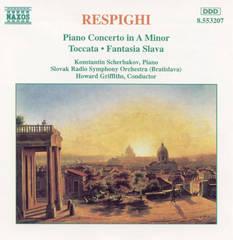 Respighi, O. - Respighi: Piano Concerto / Fantasia Slava