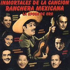 VARIOUS ARTISTS - Immortales de La Cancion Mexicana