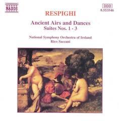Rico Saccani - Respighi: Airs and Dances, Suites Nos. 1-3