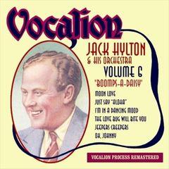 Jack Hylton & His Orchestra - Boomps A Daisy, Vol. 6