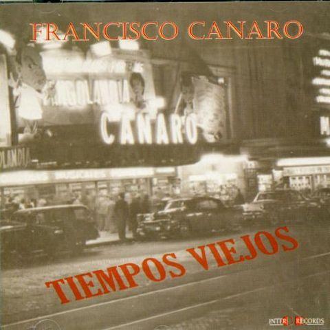 Francisco Canaro - Tiempo Viejos