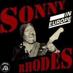 Sonny Rhodes - In Europe