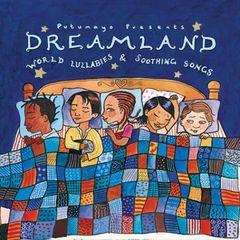 VARIOUS ARTISTS - Putumayo Kids Presents: Dreamland - World Lullabies