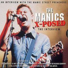 Manic Street Preachers - The Manics X-Posed
