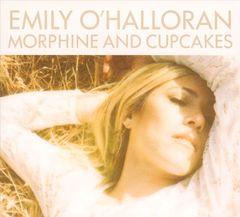 Emily O'Halloran - Morphine and Cupcakes