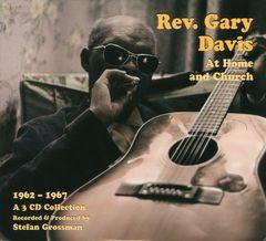 Rev. Gary Davis - At Home and Church: 1962-1967