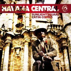 Sunlightsquare Latin Combo - Havana Central