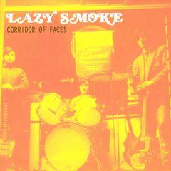 Lazy Smoke - Corridor of Faces