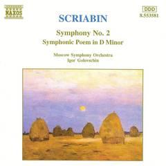 Igor Golovschin - Scriabin: Symphony No. 2; Symphonic Poem in D minor