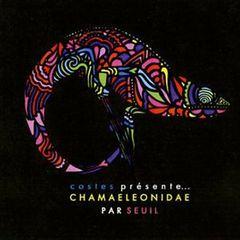Seuil - Costes Presents: Chamaeleonidae